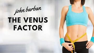 John Barban's The Venus Factor: A Review of This Weight Loss Program