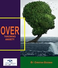 Overthrowing Anxiety, Health Support Hub