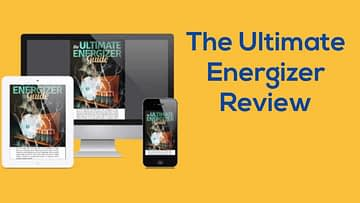 The Ultimate Energizer Guide, The Ultimate Energizer Guide Review, Health Support Hub