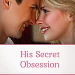 His Secret Obsession, Health Support Hub