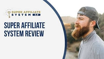 Super Affiliate System by John Crestani Full Review