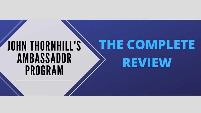 John Thornhills Ambassador Program Review, Health Support Hub